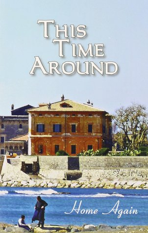 This Time Around: Home Again