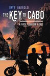 The Key to Cabo (The Adventures of Rock Pounder #2)