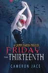 Friday the 13th (The Grimm Diaries Prequels, #19)