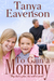 To Gain a Mommy (Gaining Lo...