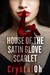 House of the Satin Glove by CrystalOh