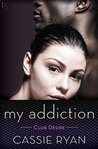 My Addiction (Club Desire, #2)