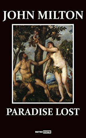 PARADISE LOST - JOHN MILTON (WITH NOTES)(BIOGRAPHY)(ILLUSTRATED)