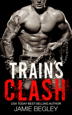 Train's Clash (The Last Riders, #9)