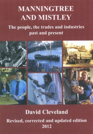 Manningtree and Mistley: The People, the Trades an...