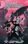 Uncanny X-Force by Rick Remender by Rick Remender