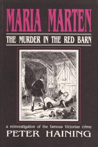 Maria Marten: The Murder in the Red Barn