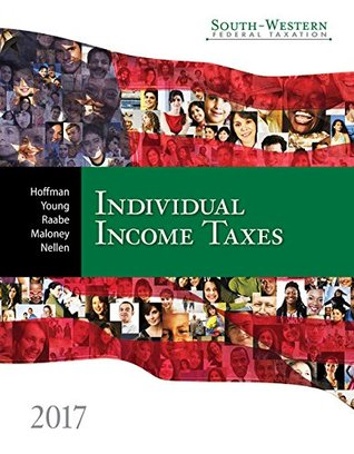 South-Western Federal Taxation 2017: Individual Income Taxes