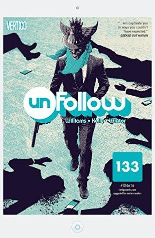 Unfollow (2015-) #10