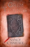 Grim Tidings (Wolves of Llisé, #2)