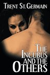The Incubus and T...