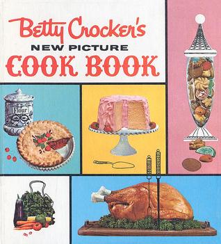 Betty Crocker's New Picture Cookbook