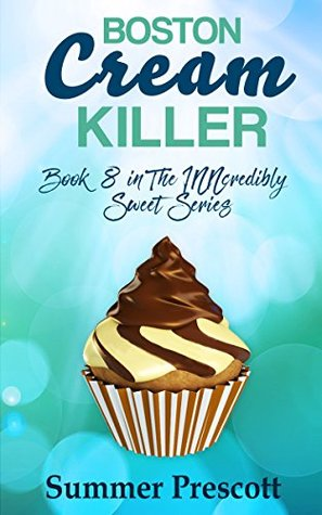Boston Cream Killer (INNcredibly Sweet #8)