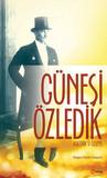 Güneşi Özledik - Atatürk'ü Özleyiş