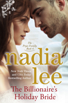 The Billionaire's Holiday Bride by Nadia Lee