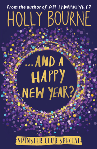 ...And a Happy New Year? (The Spinster Club, #3.5)