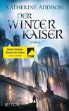 Der Winterkaiser by Katherine Addison