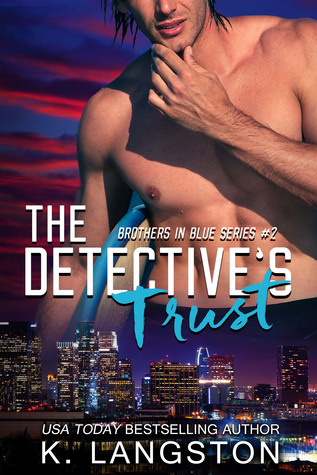The Detectives Trust(Brothers in Blue 2)
