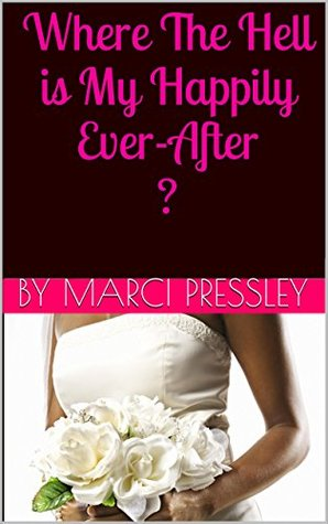 Where The Hell is My Happily Ever After ? (Heart Notes Book 1)