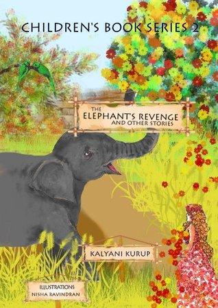 The Elephant's Revenge and Other Stories (Children's Book Series 2)