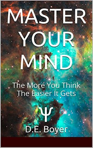 Master Your Mind: The More You Think, The Easier It Gets