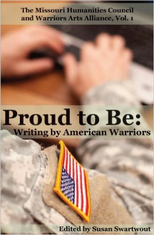 Proud to Be: Writing by American Warriors