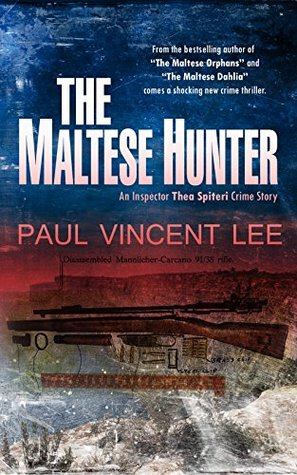 The Maltese Hunter (An Inspector Thea Spiteri Crime Story Book 3)