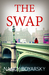 The Swap (Nicole Graves Mysteries, #1)