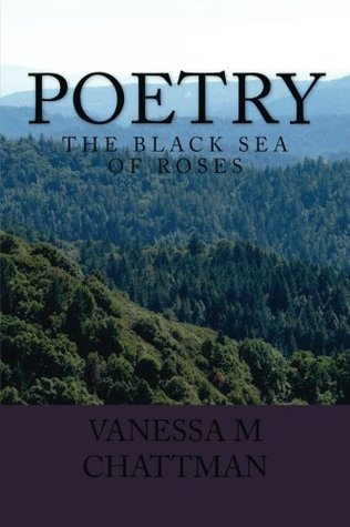The Black Sea of Roses (Poetry, #12).