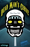 Dead Man's Curve by Alex Van Tol