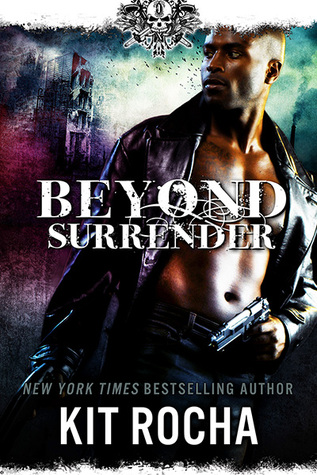 Review: Beyond Surrender by Kit Rocha (@mlsimmons, @kitrocha)