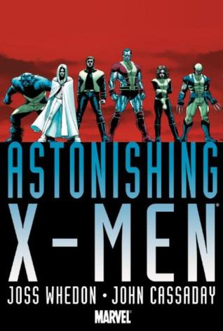 Astonishing X-Men by Joss Whedon