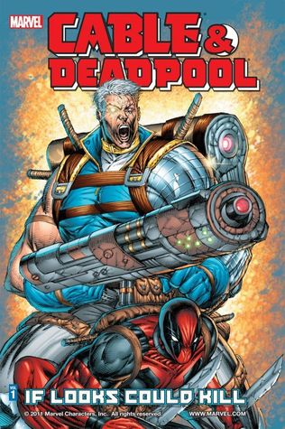 Cable & Deadpool, Volume 1 by Fabian Nicieza