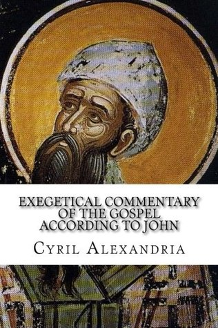 Exegetical Commentary of the Gospel According to John