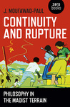 Continuity and Rupture by J. Moufawad-Paul