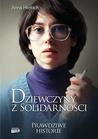 Dziewczyny z Solidarności by Anna Herbich
