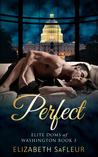 Perfect (Elite Doms of Washington, #3)