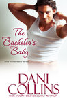 The Bachelor's Baby (Love in Montana, #3; Montana Born Bachelor Auction #3)