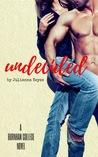 Undecided (Burnham College, #1)