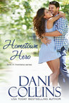 Hometown Hero (Love in Montana #1; Montana Born Homecoming #3)