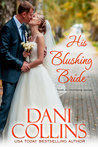 His Blushing Bride (Montana Born Brides #2; Love in Montana #4)