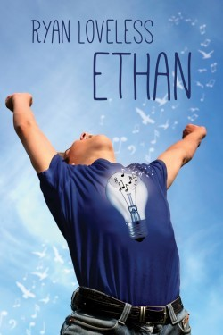 Release Day Review: Ethan by Ryan Loveless