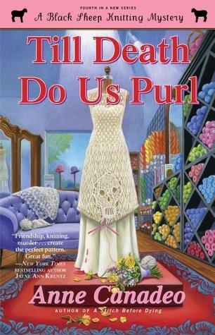 Till Death Do Us Purl (Black Sheep Knitting Mysteries, #4)