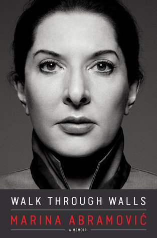 Walk Through Walls by Marina Abramović