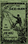 The Gee-Haw of the Modern Jehu