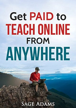 Get PAID to Teach Online from Anywhere (How to Get Paid to Develop and Teach Online Courses Series)