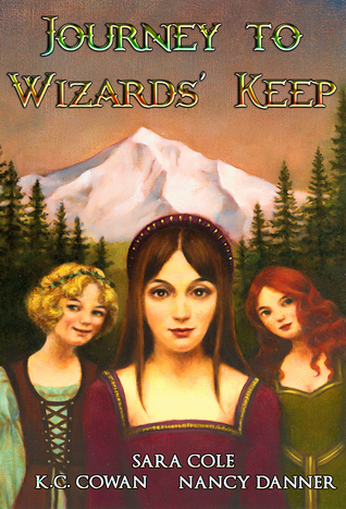 Journey to Wizards' Keep by K.C. Cowan