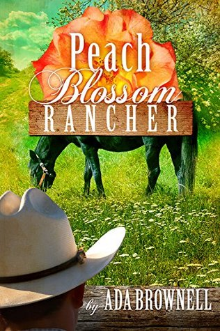 Peach Blossom Rancher by Ada Brownell
