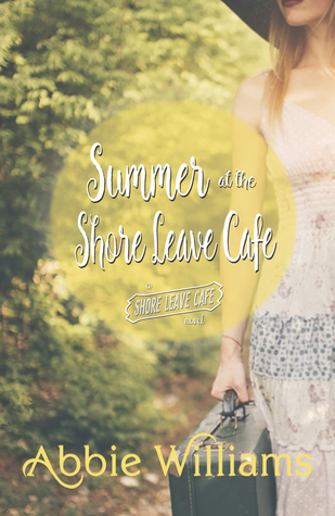 Summer at the Shore Leave Cafe by Abbie Williams