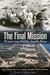 The Final Mission: Preserving NASA's Apollo Sites